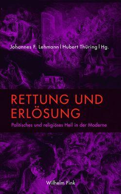 Rettung und Erlösung von Lehmann,  Johannes F., Thüring,  Hubert