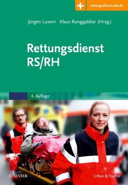Rettungsdienst RS/RH von Luxem,  Jürgen, Runggaldier,  Klaus
