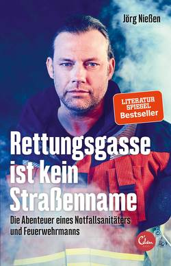 Rettungsgasse ist kein Straßenname von Nießen,  Jörg
