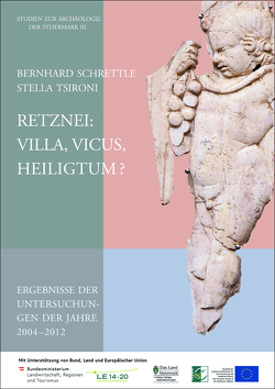 Retznei: Villa, Vicus, Heiligtum? von Schrettle,  Bernhard, Tsironi,  Stella