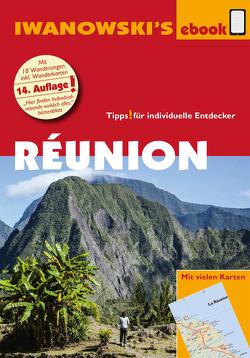 Réunion – Reiseführer von Iwanowski von Stotten,  Rike