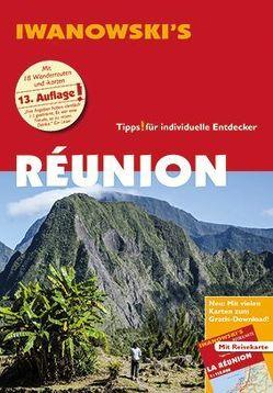 Réunion – Reiseführer von Iwanowski von Quack,  Ulrich, Stotten,  Rike
