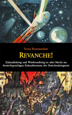 Revanche! von Rottensteiner,  Franz
