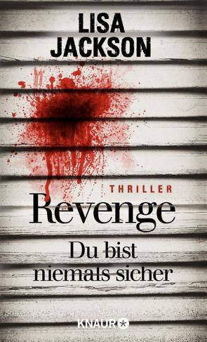 Revenge – Du bist niemals sicher von Jackson,  Lisa, Lake-Zapp,  Kristina