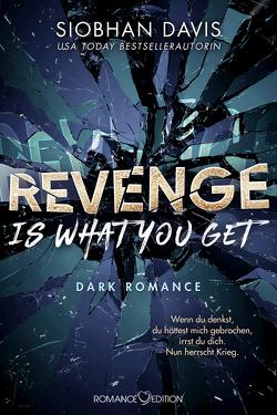 Revenge is what you get von Bruhn,  Friederike, Davis,  Siobhan