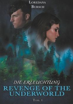 Revenge of the Underworld von Bursch,  Loredana