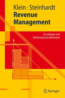 Revenue Management von Klein,  Robert, Steinhardt,  Claudius