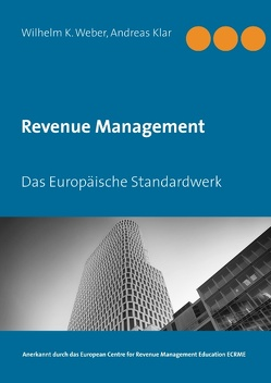 Revenue Management von Klar,  Andreas, Weber,  Wilhelm K.