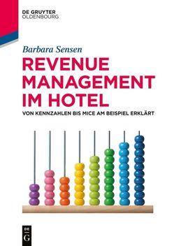 Revenue Management im Hotel von Sensen,  Barbara