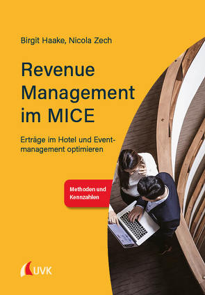 Revenue Management im MICE von Haake,  Birgit, Zech,  Nicola