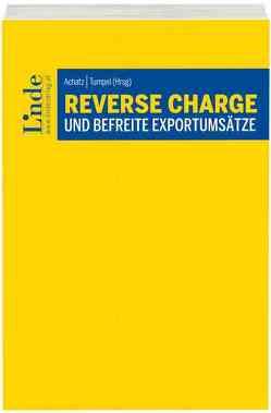 Reverse Charge und befreite Exportumsätze von Achatz,  Markus, Tumpel,  Michael