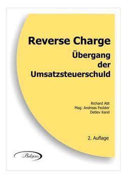 Reverse Charge von Abt,  Richard, Feckter,  Andreas,  Mag., Karel,  Detlev