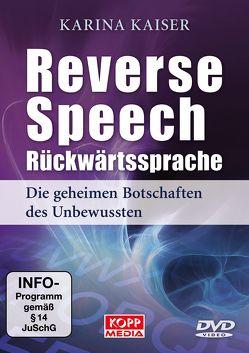 Reverse Speech – Rückwärtssprache von Kaiser,  Karina