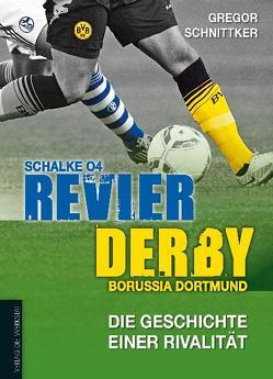 Revier-Derby von Schnittker,  Gregor