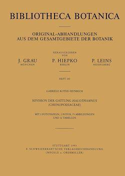 Revision der Gattung Halothamnus (Chenopodiaceae) von Kothe-Heinrich,  Gabriele