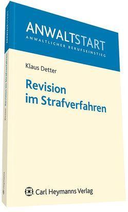 Revision im Strafverfahren von Detter,  Klaus