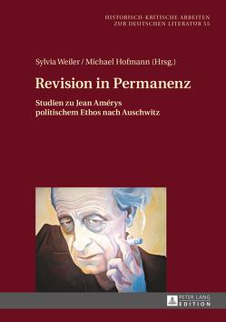 Revision in Permanenz von Esau,  Miriam, Hofmann,  Michael, Weiler,  Sylvia