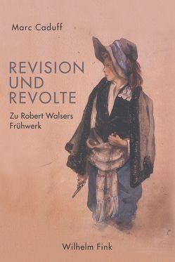 Revision und Revolte von Caduff,  Marc