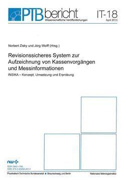 Revisionssicheres System zur Aufzeichnung von Kassenvorgängen und Messinformationen von Wolff,  Jörg, Zisky,  Norbert