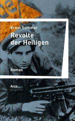 Revolte der Heiligen von Sommer,  Ernst