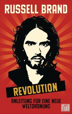 Revolution von Brand,  Russell, Hahn,  Kristof, Kreutzer,  Anke