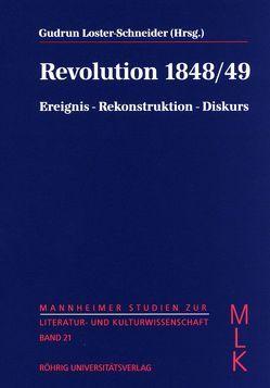 Revolution 1848/49 von Blastenbrei,  Peter, Erbe,  Michael, Fraas,  Claudia, Loster-Schneider,  Gudrun
