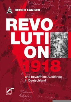 Revolution 1918 von Langer,  Bernd