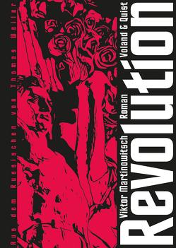 Revolution von Martinowitsch,  Viktor, Weiler,  Thomas