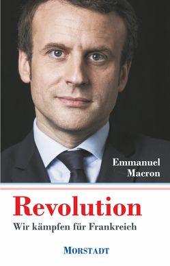 Revolution von Landgrebe,  Christiane, Macron,  Emmanuel