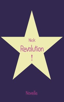 Revolution! von Nick