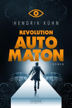 REVOLUTION AUTOMATON von Kühn,  Hendrik