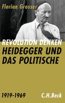 Revolution denken von Grosser,  Florian