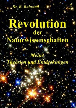 Revolution der Naturwissenschaften von Bahrami,  Bahram