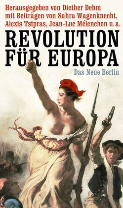 Revolution für Europa von Dehm,  Diether