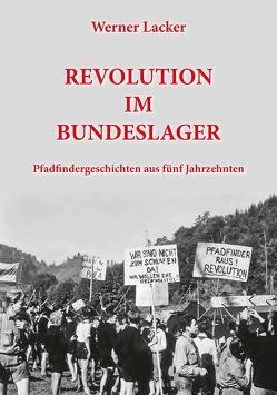 REVOLUTION IM BUNDESLAGER von Lacker,  Werner