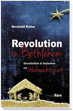 Revolution in Bethlehem von Ruthe,  Reinhold