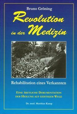 Revolution in der Medizin von Dr. Kamp,  Matthias, Grete Häusler GmbH-Verlag