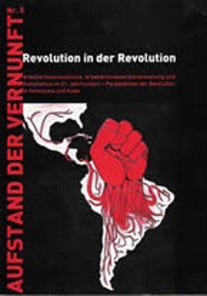 Revolution in der Revolution von Fritzenwanker,  Martin, Hans-Gerd,  Öfinger, Lindner,  Harald, Music,  Goran, Tomaselli,  Emanuel, Trausmuth,  Gernot, Woods,  Alan