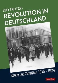 Revolution in Deutschland von Trotzki,  Leo