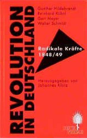 Revolution in Deutschland von Hildebrandt,  Gunther, Klotz,  Johannes, Kühnl,  Reinhard, Meyer,  Gert, Schmidt,  Walter