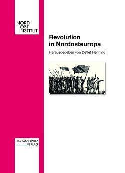 Revolution in Nordosteuropa von Henning,  Detlef