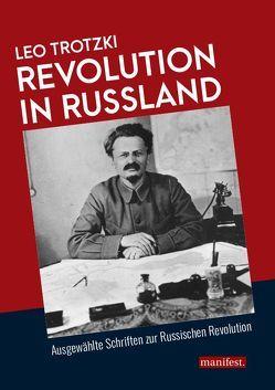 Revolution in Russland von Trotzki,  Leo