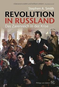 Revolution in Russland von Haupt,  Michael, Smith,  Stephen
