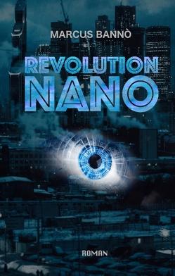 Revolution Nano von Banno,  Marcus