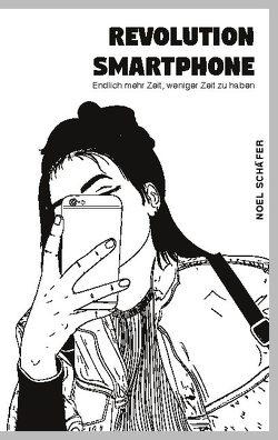 Revolution Smartphone von Schäfer,  Noel