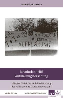 Revolution trifft Aufklärungsforschung von Fulda,  Daniel