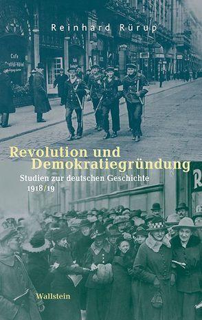 Revolution und Demokratiegründung von Rürup,  Reinhard