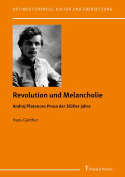 Revolution und Melancholie von Günther,  Hans