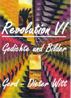Revolution VI von Witt,  Gerd-Dieter