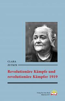 Revolutionäre Kämpfe und revolutionäre Kämpfer 1919 von Zetkin,  Clara